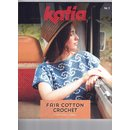 Katia Fair Cotton Crochet Nr.1 F/S 2020